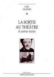 La sortie au théâtre de Karl Valentin