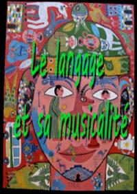 Le langage et sa musicalité
